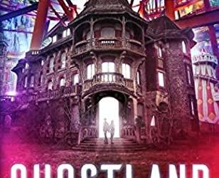 Ghostland Book 1 (Book Cover)