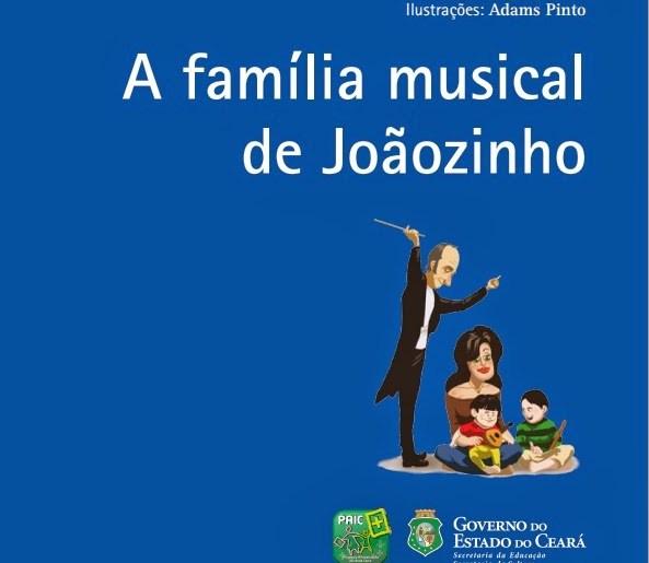 A Família Musical de Joãozinho, de Luciana CostaA Família Musical ...