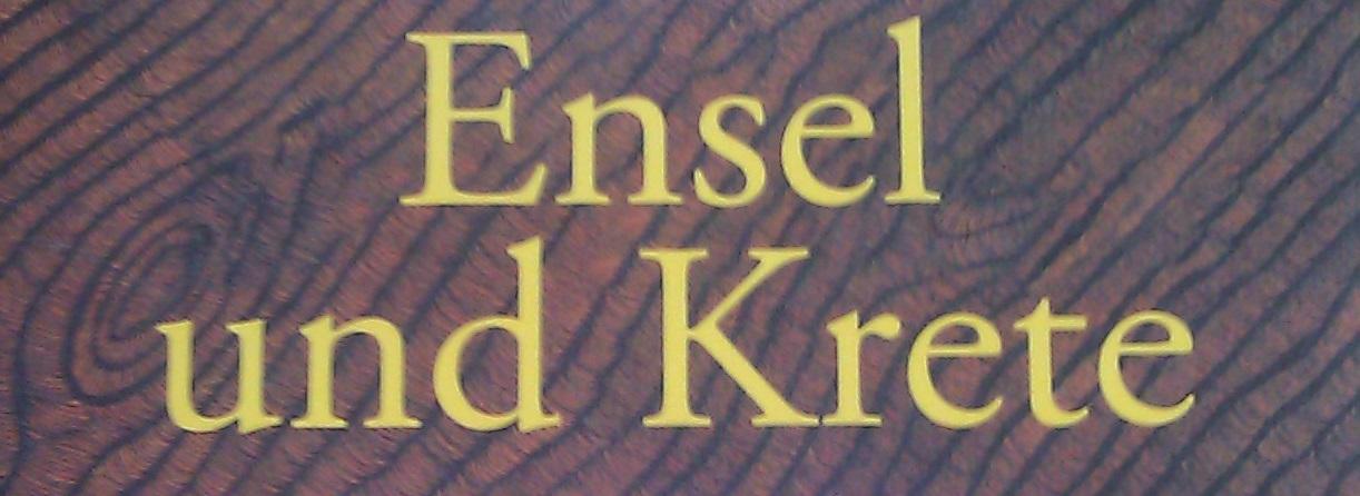 der Titel des Buchs Ensel und Krete