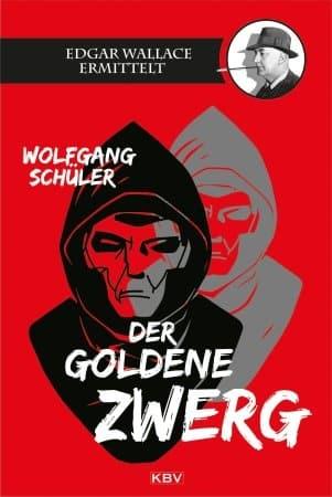 Der goldene Zwerg – Wolfgang Schüler
