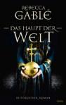 Das Haupt der Welt – Rebecca Gablé