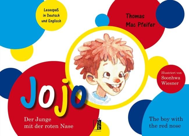 Jojo der Junge mit der roten Nase – Thomas Mac Pfeifer