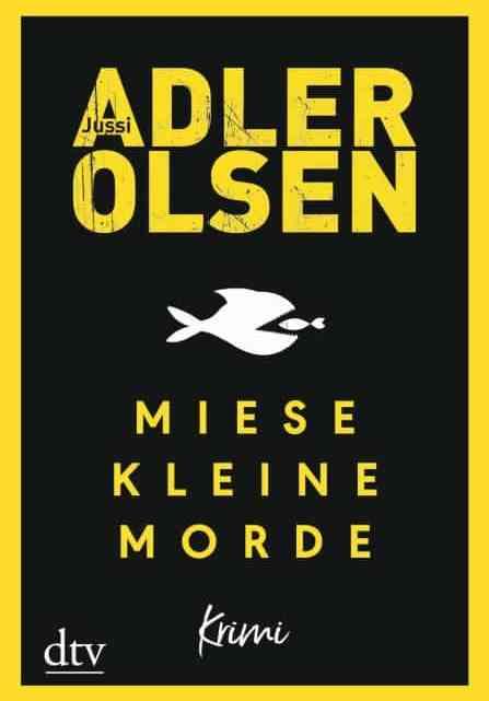 Miese kleine Morde – Jussi Adler-Olsen