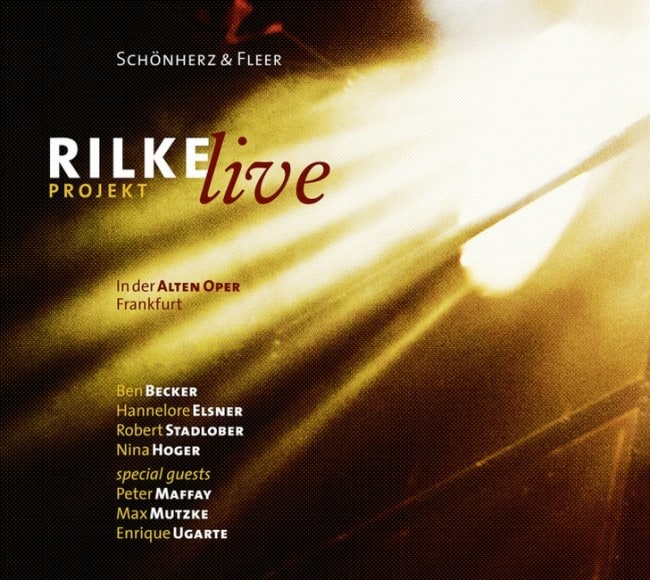Rilke Projekt - Live – Schönherz & Fleer