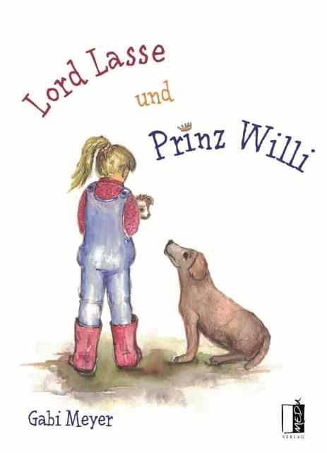[Rezension] Lord Lasse und Prinz Willi – Gabi Meyer