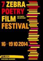 Call For Entries for the 7th ZEBRA Poetry Film Festival