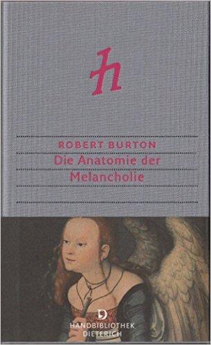 Die Anatomie der Melancholie - Literaturzeitschrift.de