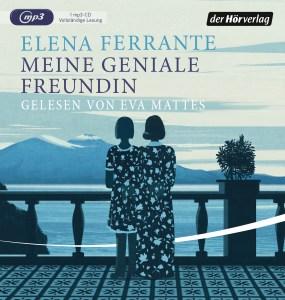 Meine geniale Freundin von Elena Ferrante
