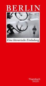 Berlin: Eine literarische Einladung