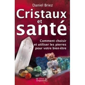 Cristaux et Santé de Daniel Briez