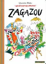 Zagazou, Quentin Blake, Galimard Jeunesse