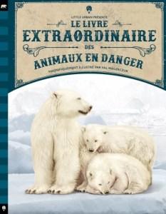 le livre extraordinaire des animaux en danger couverture