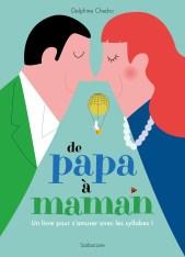 De papa à maman, Delphine Chedru, sarbacane