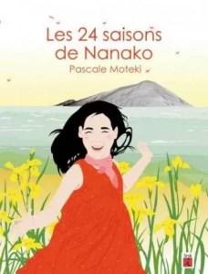 Les 24 saisons de Nanako, Pascale Moteki, L'iroli,
