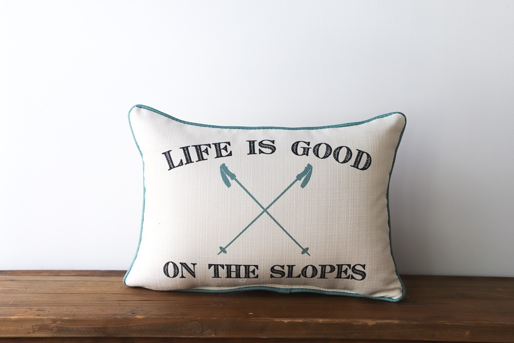 life is good on the slopes pillow little birdie