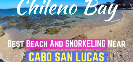 Chileno Bay - Best Beach and Snorkeling near Cabo San Lucas Mexico