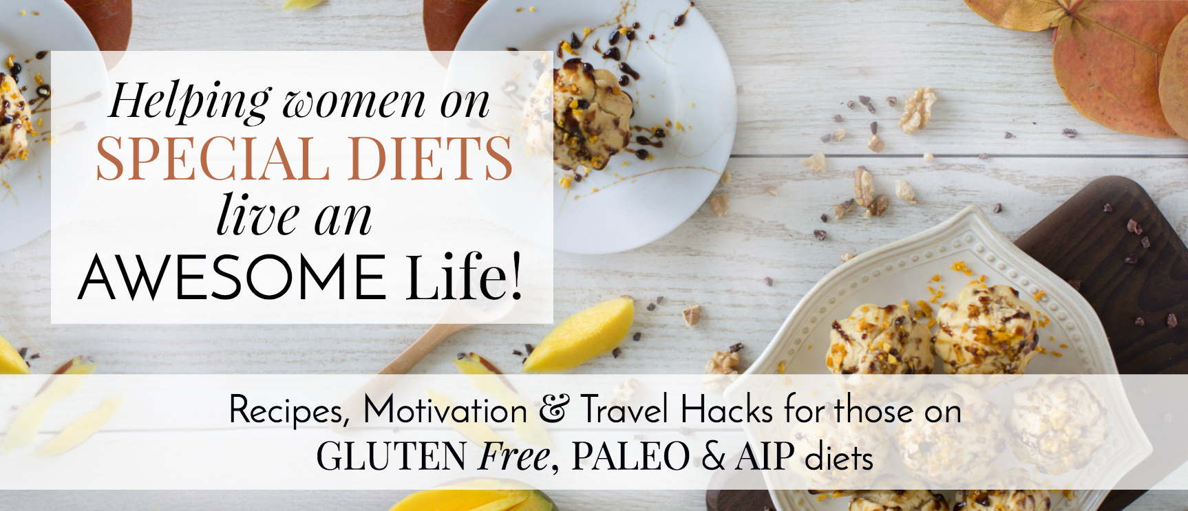 Gluten Free, Paleo and Autoimmune Protocol AIP diet and lifestyle