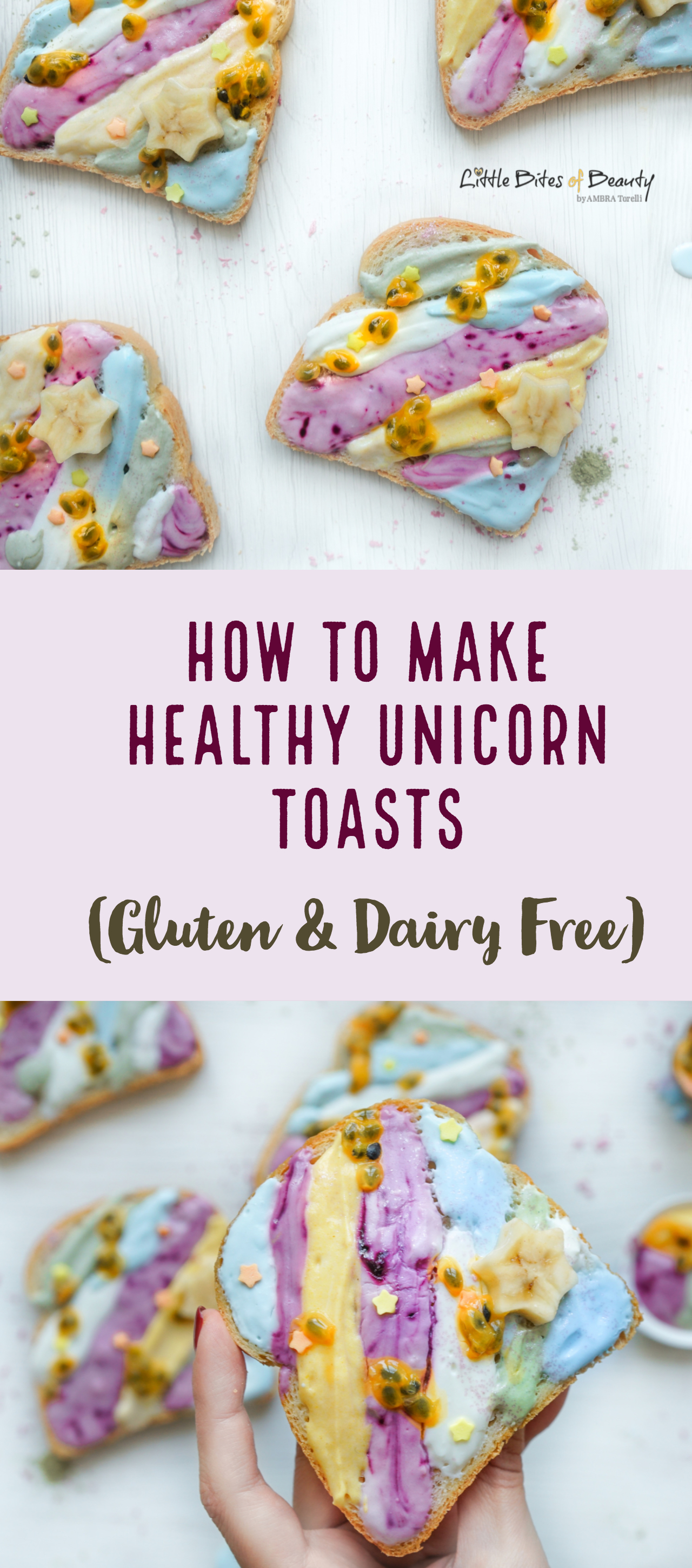 How to Make Healthy Unicorn Toasts (Gluten & Dairy Free)
