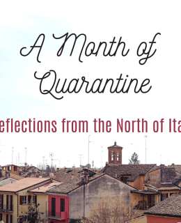A month in Quarantine in the north of Italy