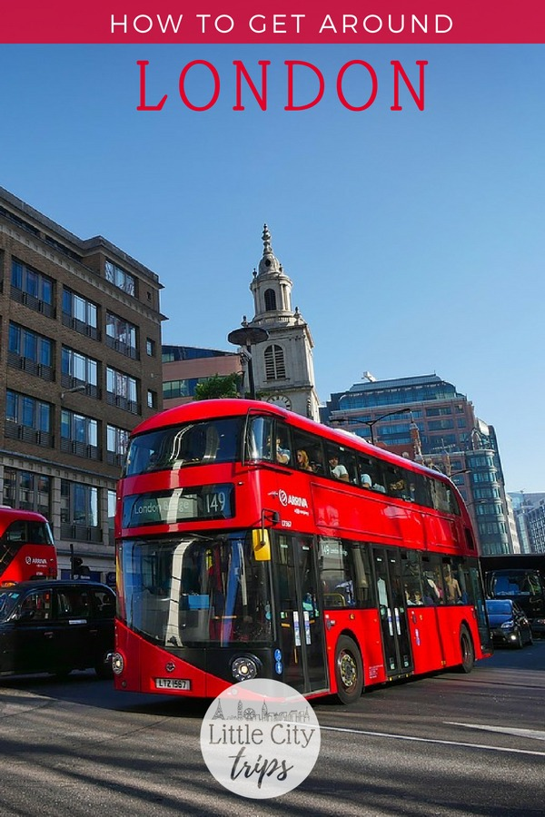 How to use the London public transport system as a tourist and how to get around London with kids