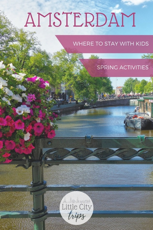 Family guide to Amsterdam with tips and advice on what to see, where to get around and where to stay in Amsterdam with kids