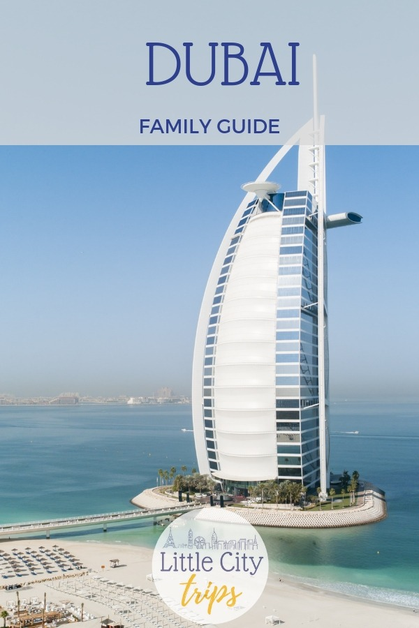 Our family guide to visiting Dubai with kids written by our city expert