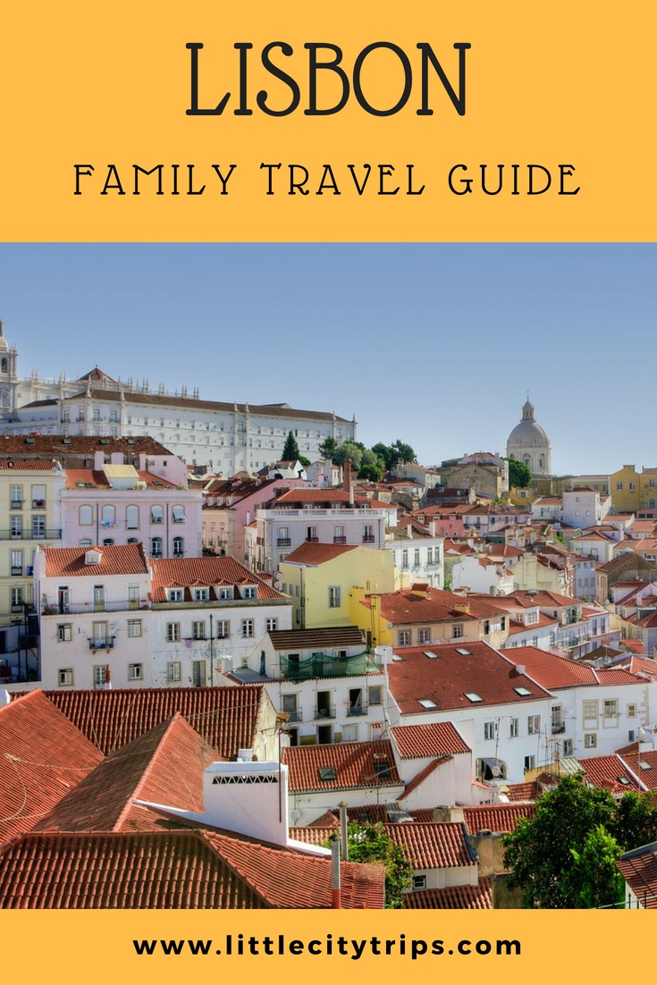 Family travel guide for visiting Lisbon with kids