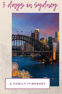 3 Days in Sydney a family itinerary