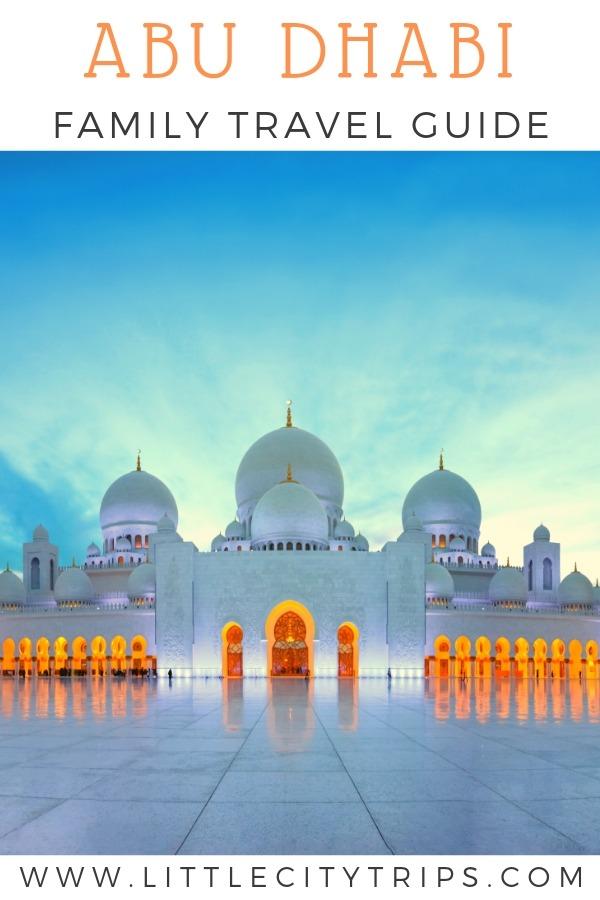 Abu Dhabi Family Travel Guide