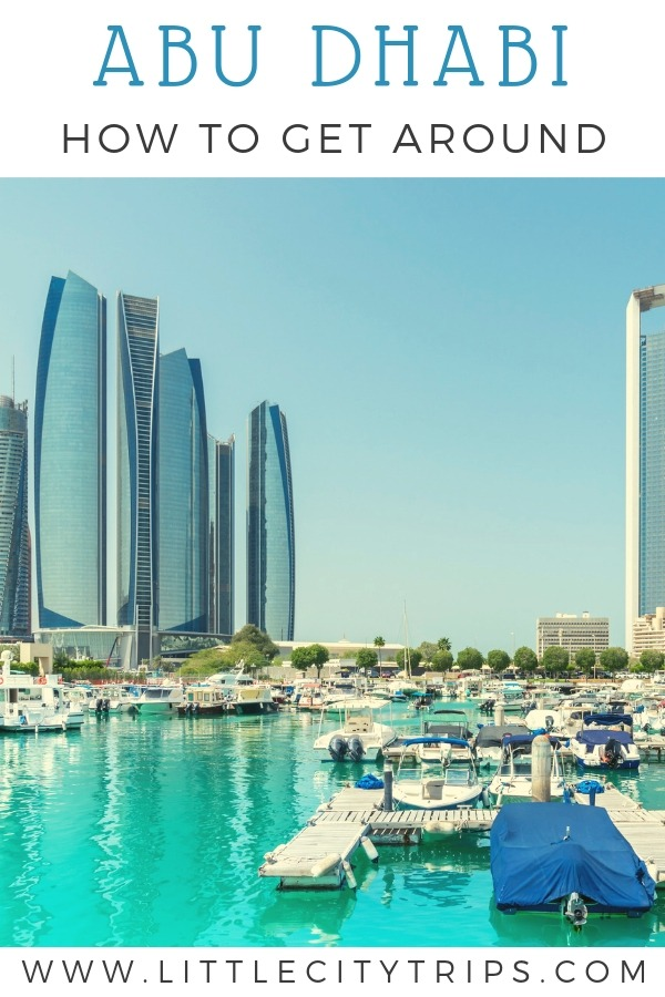 How to get around Abu Dhabi • Little City Trips