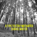 6 Tips to Stay Motivated During Winter