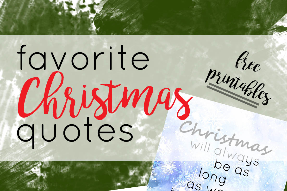 Free Christmas Printables With Favorite Movie Quotes: Favorite Literary Christmas Quotes And Printables
