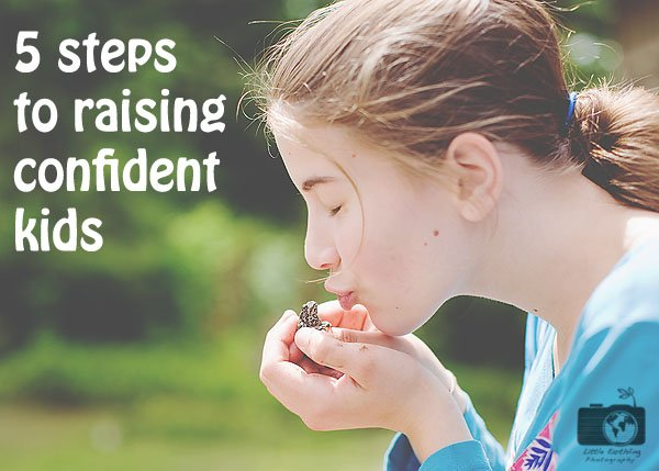 5 Steps to Raising Confident Kids