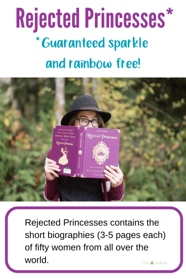 Rejected Princesses tells the story of strong women from history.
