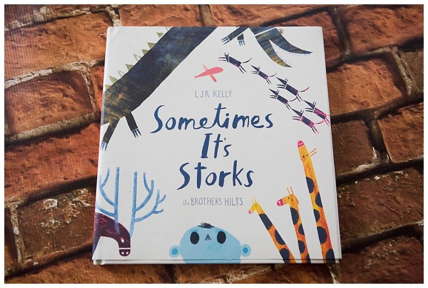 Sometimes It's Storks This is a fun little book about the mishaps that happen when a stork delivers the baby!