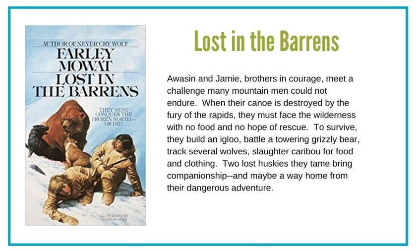 Lost in the Barrens is one of our favorite coming of age stories.