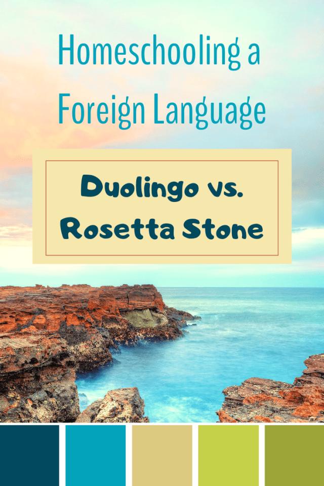 Homeschooling a foreign language: Rosetta Stone or Duolingo?