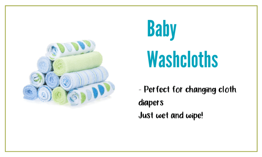 Baby washcloths are perfect for changing cloth diapers