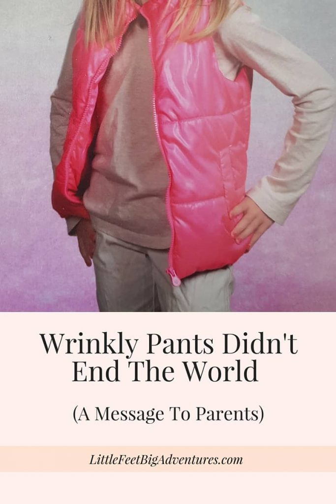 wrinkly pants didn't end the world