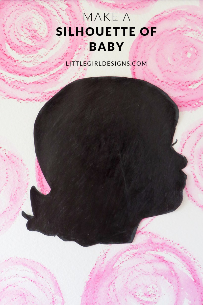 How to Make a Silhouette of Baby - the easiest tutorial you'll find on making a silhouette. If only I had known this technique before! @littlegirldesigns.com