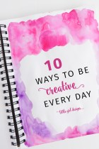 10 Easy Ways to Be Creative Every Day