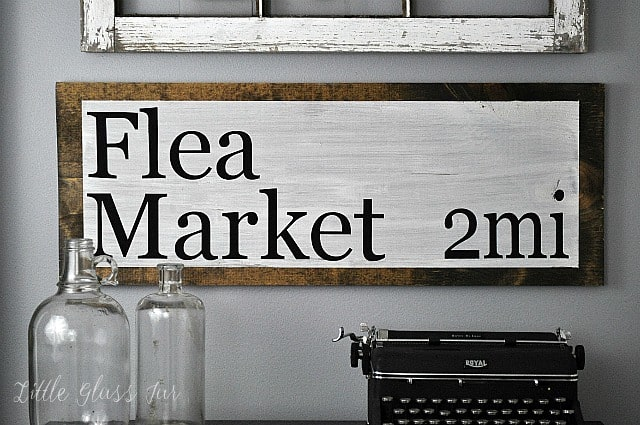 DIY Flea Market Sign | Little Glass Jar for Bless'er House