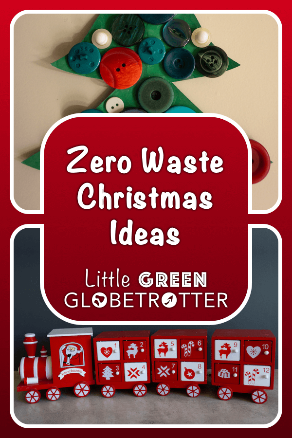 Two images of a reusable advent calendar and zero-waste decorations with the title 'Zero waste Christmas ideas' and the website logo on top.