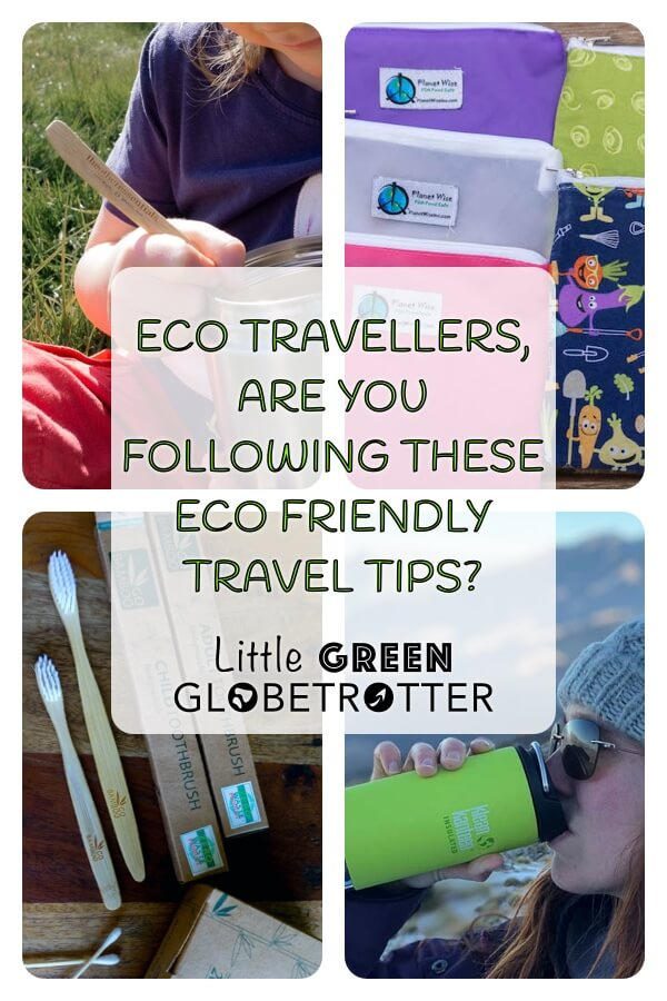 Pintrest image consisting of four images of reusable and eco-friendly products and the title 'Eco travellers, are you following these eco friendly travel tips?' overlaid on top.