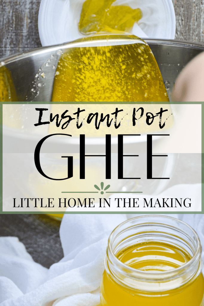 Prepared ghee is being poured into a lined bowl in the top frame. The bottom frame is a jar of finished ghee. The text reads: Instant Pot Ghee.