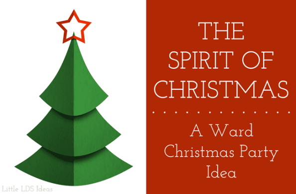 Get In The Spirit Christmas Lds Quotes: The Spirit Of Christmas: An LDS Ward Christmas Party Idea