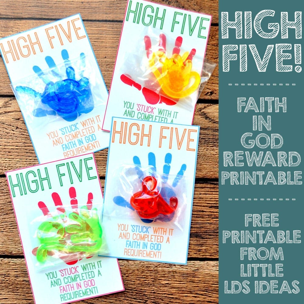 High Five! Faith in God Reward - Free printable from Little LDS Ideas