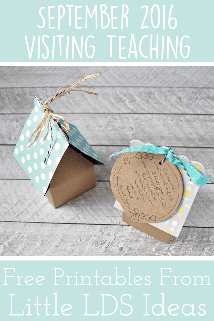 September 2016 Visiting Teaching Idea. Encourage the sisters you Visit Teach to build a home of happiness with these adorable 'Happy Home' gift boxes. Printables from Little LDS Ideas