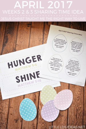 April 2017 Easter Sharing Time Idea
