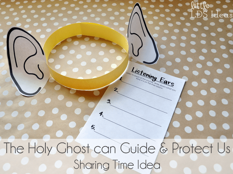 LDS Holy Ghost Sharing Time Idea from Little LDS Ideas. Idea and printables included.